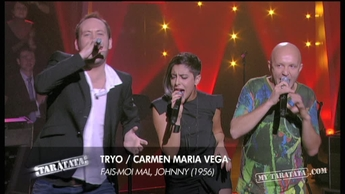 "Tryo / Carmen Maria Vega ""Fais-Moi Mal Johnny"" (2012)"