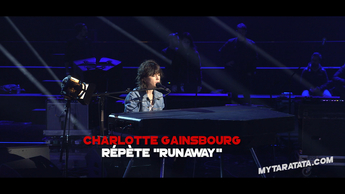 Les coulisses des répètes avec Charlotte Gainsbourg. (2018)