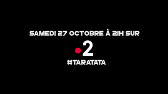 Teaser : Qui sera dans #Taratata le 27 Octobre 2018 sur France 2 ?