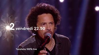 Bande Annonce Taratata - France 2 - Vendredi 14 Décembre 2018.