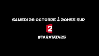 Teaser : Qui sera dans #Taratata25 le 28 Octobre 2017 sur France 2 ?