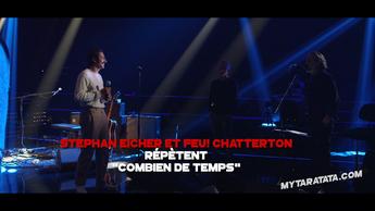 Les coulisses des répètes avec Stephan Eicher & Feu! Chatterton (2019)