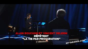 Les coulisses des répètes avec Alain Souchon & Vincent Delerm (2019)
