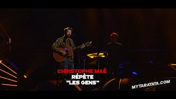 Les coulisses des répètes avec Christophe Maé (2019)