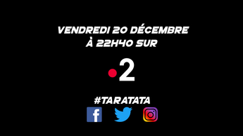 Teaser : Qui sera dans #Taratata le Vendredi 20 décembre 2019 sur France 2 ?