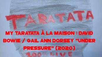 "My Taratata À La Maison : David Bowie / Gail Ann Dorsey ""Under Pressure"" (2020)"