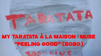 "My Taratata À La Maison : Muse ""Feeling Good"" (2020)"