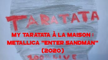 "My Taratata À La Maison : Metallica ""Enter Sandman"" (2020)"