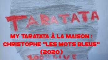 """My Taratata À La Maison : Christophe """"Les Mots Bleus"""" (2020)"""