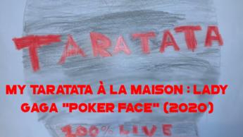 "My Taratata À La Maison : Lady Gaga ""Poker Face"" (2020)"