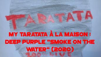 """My Taratata À La Maison : Deep Purple """"Smoke On The Water"""" (2020)"""