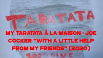 "My Taratata À La Maison : Joe Cocker ""With A Little Help From My Friends"" (2020)"