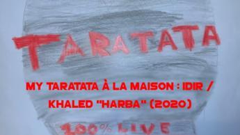 "My Taratata À La Maison : Idir / Khaled ""Harba"" (2020)"