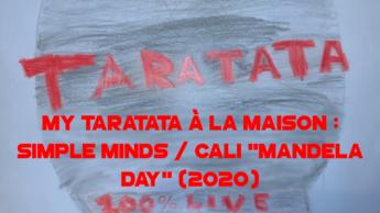"My Taratata À La Maison : Simple Minds / Cali ""Mandela Day"" (2020)"