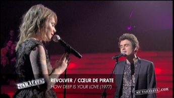 "Revolver / Coeur De Pirate ""How Deep Is Your Love"" (2011)"
