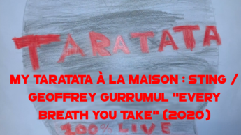 "My Taratata À La Maison : Sting / Geoffrey Gurrumul ""Every Breath You Take"""