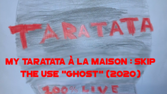 "My Taratata À La Maison : Skip The Use ""Ghost"" (2020)"