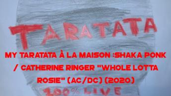 """My Taratata À La Maison : Shaka Ponk / Catherine Ringer """"Whole Lotta Rosie"""""""
