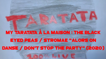 "MTALM : The Black Eyed Peas / Stromae ""Alors On Danse /  Don't Stop The Party"""