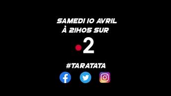 Teaser : Qui sera dans #Taratata le samedi 10 avril 2021 sur France 2 ?