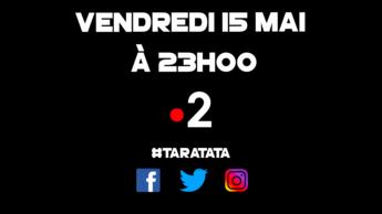 Teaser : Qui sera dans #Taratata le Vendredi 15 mai 2020 sur France 2 ?